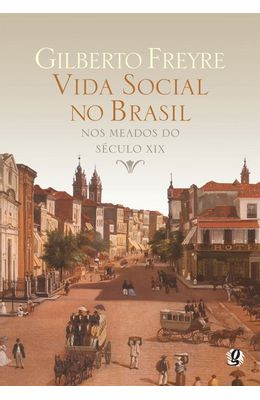 VIDA-SOCIAL-NO-BRASIL-NOS-MEADOS-DO-SECULO-XIX