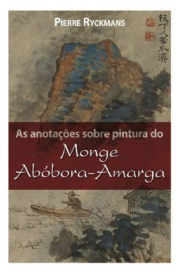 Anotacoes-sobre-pintura-do-Monge-Abobora-Amarga-As