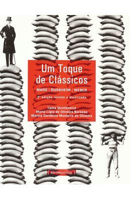 UM-TOQUE-DE-CLASSICOS---MARX-DURKHEIM-WEBER