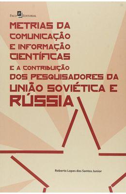 Metrias-da-comunicacao-e-informacao-cientificas-e-a-contribuicao-dos-pesquisadores-da-Uniao-Sovietica-e-Russia