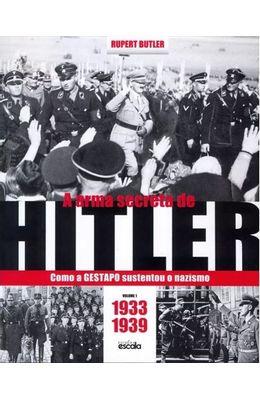 Arma-secreta-de-Hitler--Como-a-GESTAPO-sustentou-o-nazismo-A