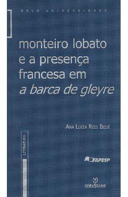 MONTEIRO-LOBATO-E-A-PRESENCA-FRANCESA-EM-A-BARCA-DE-GLEYRE