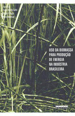 USO-DA-BIOMASSA-PARA-PRODUCAO-DE-ENERGIA-NA-INDUSTRIA-BRASILEIRA