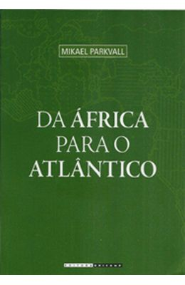 DA-AFRICA-PARA-O-ATLANTICO