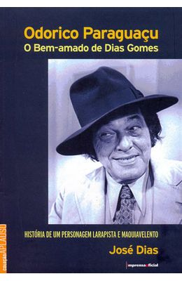 ODORICO-PARAGUACU---O-BEM-AMADO-DE-DIAS-GOMES---COLECAO-APLAUSO