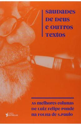 Saudades-de-Deus-e-outros-textos--As-melhores-colunas-de-Luiz-Felipe-Ponde-na-Folha-de-S.Paulo