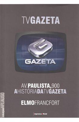 TV-GAZETA-AV.-PAULISTA-900---A-HISTORIA-DA-TV-GAZETA