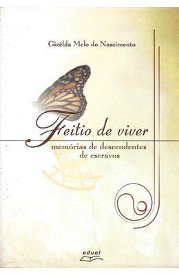 FEITIO-DE-VIVER---MEMORIAS-DE-DESCENDENTES-DE-ESCRAVOS
