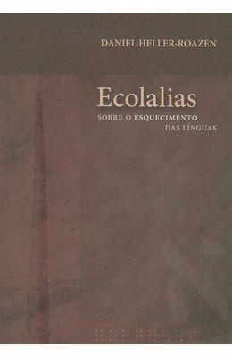 ECOLALIAS---SOBRE-O-ESQUECIMENTO-DAS-LINGUAS