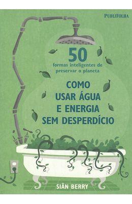 COMO-USAR-AGUA-E-ENERGIA-SEM-DESPERDICIO