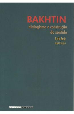 BAKHTIN-DIALOGUISMO-E-CONSTRUCAO-DO-SENTIDO