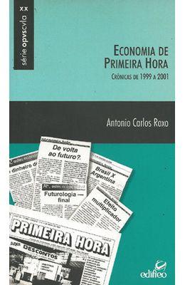 ECONOMIA-DE-PRIMEIRA-HORA---CRONICAS-DE-1999-A-2001