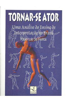 TORNAR-SE-ATOR---UMA-ANALISE-DO-ENSINO-DE-INTERPRETACAO-NO-BRASIL