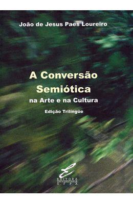 CONVERSAO-SEMIOTICA-A---NA-ARTE-E-NA-CULTURA