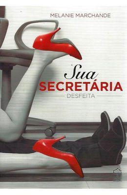 Sua-secretaria---Desfeita