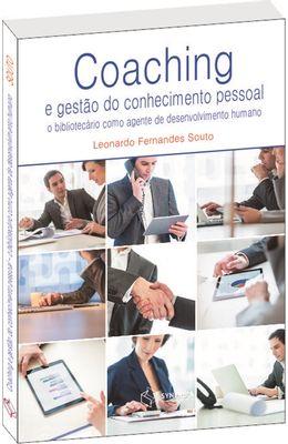 Coaching-e-gestao-do-conhecimento-pessoal---O-bibliotecario-como-agente-do-desenvolvimento-humano