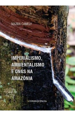 Imperialismo-ambientalismo-e-ONGs-na-Amazonia