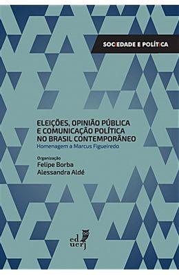 Eleicoes-opiniao-publica-e-comunicacao-publica-no-Brasil-contemporaneo
