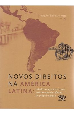 Novos-direitos-na-America-Latina--Estudo-comparativo-como-instrumento-de-reflexao-do-proprio-direito