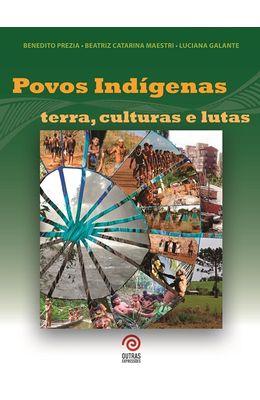 Povos-indigenas--Terra-culturas-e-lutas