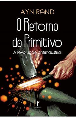 RETORNO-AO-PRIMITIVO-O---A-REVOLUCAO-ANTIINDUSTRIAL