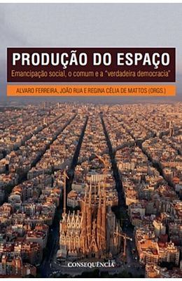 Producao-do-espaco--Emancipacao-social-o-comum-e-a-verdadeira-democracia