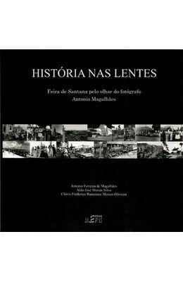 HISTORIA-NAS-LENTES---FEIRA-DE-SANTANA-PELO-OLHAR-DO-FOTOGRAFO-ANTONIO-MAGALHAES