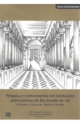 PESQUISA-E-CONHECIMENTO-EM-INSTITUICOES-UNIVERSITARIAS-DO-RIO-GRANDE-DO-SUL