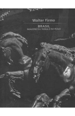 WALTER-FIRMINO---BRASIL-IMAGENS-DA-TERRA-E-DO-POVO