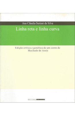 LINHA-RETA-E-LINHA-CURVA---EDICAO-CRITICA-E-GENETICA-DE-UM-CONTO-DE-MACHADO-DE-ASSIS