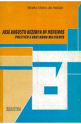JOSE-AUGUSTO-BEZERRA-DE-MEDEIROS---POLITICO-E-EDUCADOR-MILITANTE
