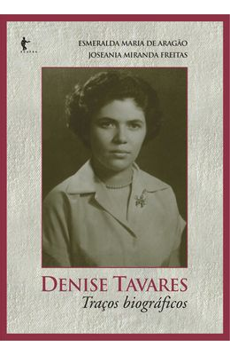 DENISE-TAVARES---TRACOS-BIOGRAFICOS