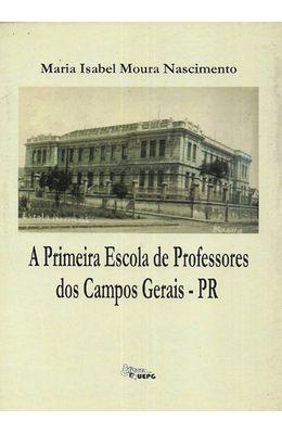 PRIMEIRA-ESCOLA-DE-PROFESSORES-DOS-CAMPOS-GERAIS---PR-A