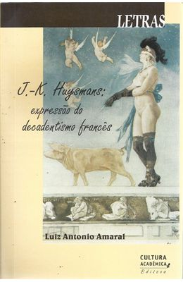 J.-K.-HUYSMANS---EXPRESSAO-DO-DECADENTISMO-FRANCES