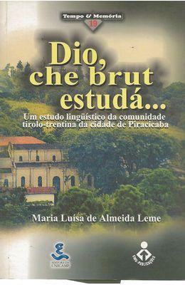 DIO-CHE-BRUT-ESTUDA...-UM-ESTUDO-LINGUISTICO-DA-COMUNIDADE-TIROLO-TRENTINA-DA-CIDADE-DE-PIRACICABA
