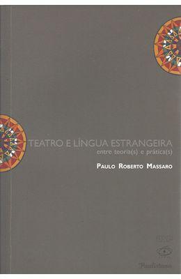 TEATRO-E-LINGUA-ESTRANGEIRA---ENTRE-TEORIA-S--E-PRATICA-S-