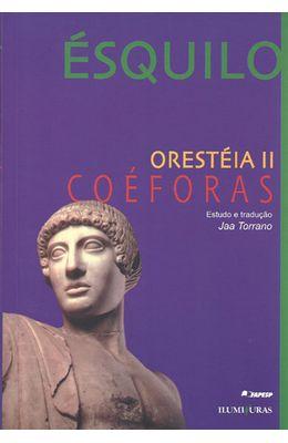 ORESTEIA-II---COEFORAS