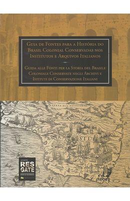 GUIA-DE-FONTES-PARA-A-HISTORIA-DO-BRASIL-COLONIAL-CONSERVADAS-NOS-INSTITUTOS-E-ARQUIVOS-ITALIANOS