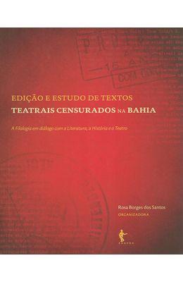 EDICAO-E-ESTUDO-DE-TEXTOS-TEATRAIS-CENSURADOS-NA-BAHIA