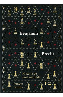 BENJAMIN-E-BRECHT---HISTORIA-DE-UMA-AMIZADE