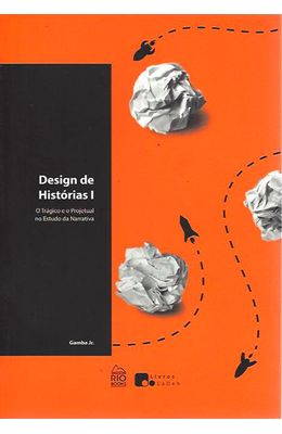 Design-de-historias-I---O-tragico-e-o-projetual-no-estudo-da-narrativa