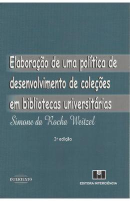 Elaboracao-de-uma-politica-de-desenvolvimento-de-colecoes-em-bibliotecas-universitarias