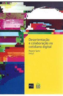 DESORIENTACAO-E-COLABORACAO-NO-COTIDIANO-DIGITAL
