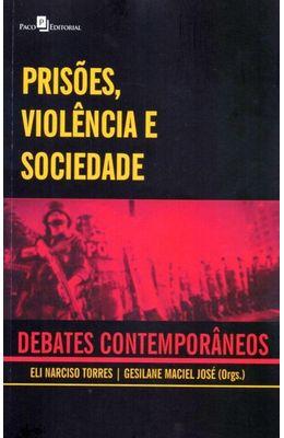 Prisoes-violencia-e-sociedade--Debates-Contemporaneos
