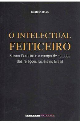 Intelectual-feiticeiro-O--Edison-carneiro-e-o-campo-de-estudos-das-relacoes-raciais-no-Brasil