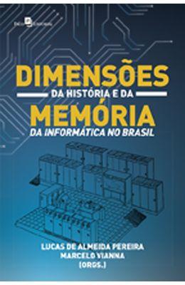 Dimensoes-da-historia-e-da-memoria-da-informatica-no-Brasil