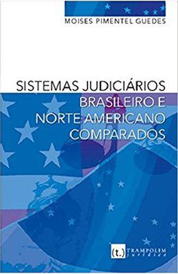 Sistemas-judiciarios-brasileiro-e-norte-americano-comparados