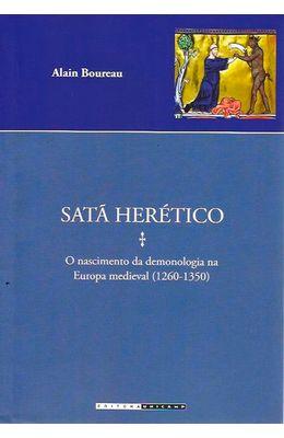 Sata-Heretico--O-Nascimento-Da-Demonologia-Na-Europa-Medieval--1280-1330----Colecao-Estudos-Medievais-0
