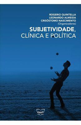 Subjetividade-clinica-e-politica
