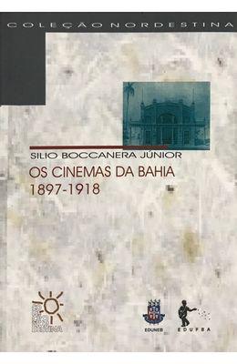 Cinemas-da-Bahia--1897-1918-Os--Colecao-Nordestina-